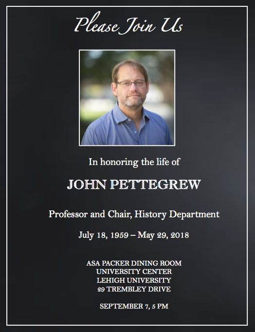 Honoring the Life of Professor John Pettegrew
